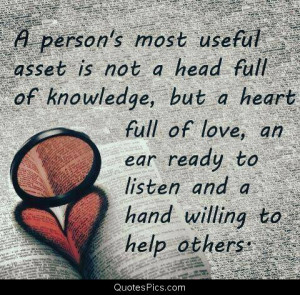 The most useful asset… – Anonymous