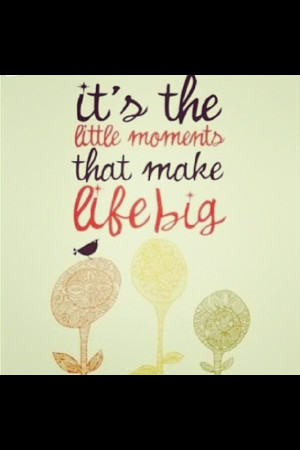 The small things ️ #quote - for finger painting project!