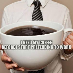 need my coffee