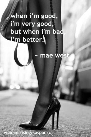 Mae west, quotes, sayings, wise, brainy, good