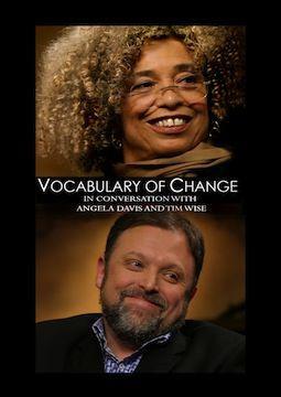Vocabulary of Change: Angela Davis and Tim Wise in Conversation