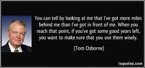 More Tom Osborne Quotes