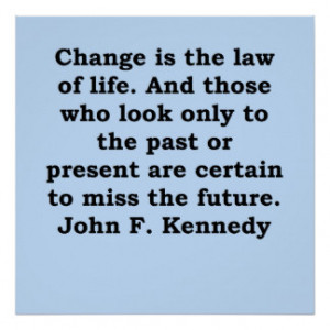 John F Kennedy Quotes Posters & Prints