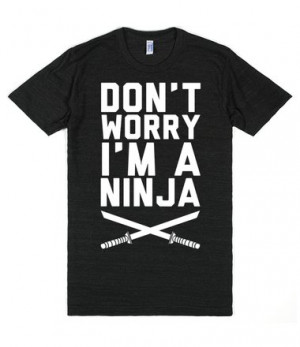Description: Keep calm, I'm a ninja! Let everyone know that you have ...