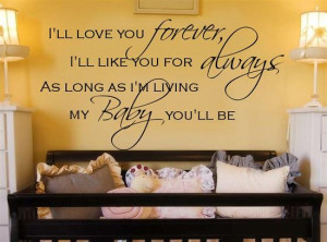 Details about I'LL LOVE YOU FOREVER vinyl wall decal/quote/wo rds/baby