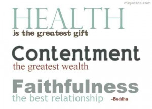 Quote about health, contentment and faithfulness by Buddha