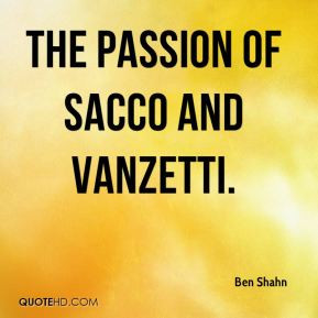 Ben Shahn - The Passion of Sacco and Vanzetti.