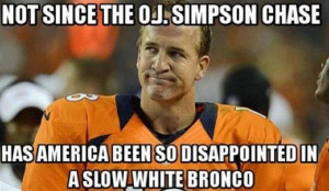 Now there's an O.J. Simpson/white Bronco reference that works.