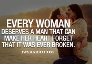 Real Men Respect Women Quotes Women deserve a real man!