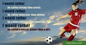 Female soccer player quote