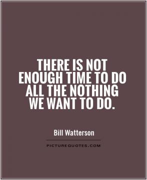 Summer Quotes Bedtime Quotes Bill Watterson Quotes