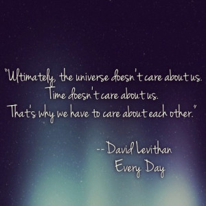 Everyday David Levithan Quotes Quotes you wa.