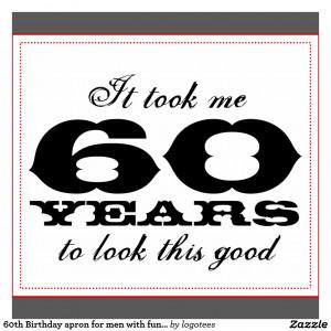 60th Birthday Quotes 60th Birthday Apron For Men