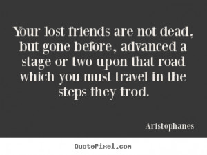 ... aristophanes more friendship quotes success quotes inspirational