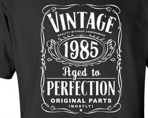 30th Birthday Gift For Men and Women - Vintage 1985 Aged To Perfection ...