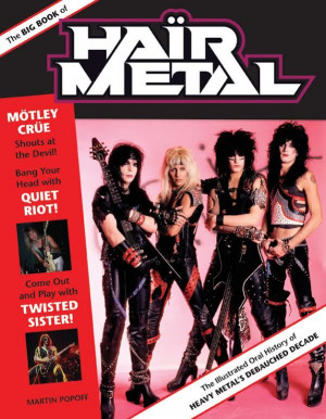 The Big Book Of Hair Metal' Due In August