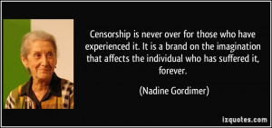Censorship is never over for those who have experienced it. It is a ...
