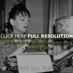 parker, quotes, sayings, about yourself, author, famous dorothy parker ...