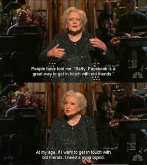 Funny Things, Laugh, Betty White, Quote, Golden Girls, Funny Stuff ...