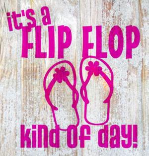 Flip Flop Quotes Summer