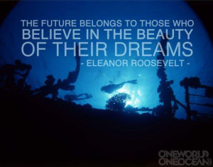 Live a better live quotes - the future belongs to those who believe in