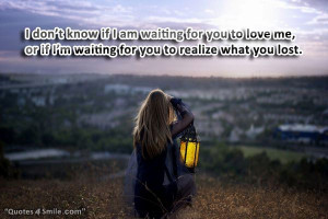 Waiting For You Quotes For Him I am waiting for you