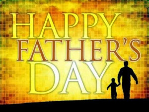 Happy Fathers Day: Awesome and Unique Quotes