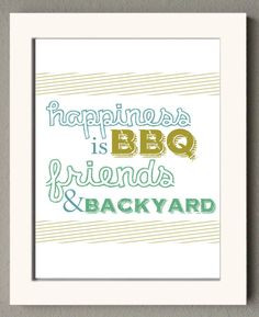 ... happiness! wrightsliquidsmok... #quotes #bbq #friends #backyard More