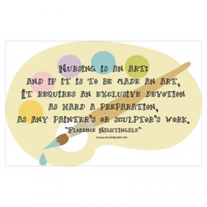 CafePress > Wall Art > Posters > Nursing is an Art Poster