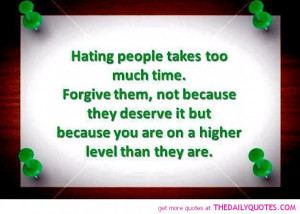 ... Time - hating-people-too-much-time-quote-life-quotes-good-sayings