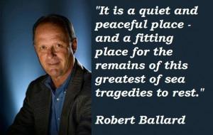 Robert ballard famous quotes 3