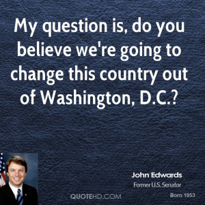 John Edwards Quotes
