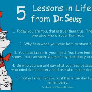Dr. Seuss sayings >>> Those BIG guys still love hearing THIS !