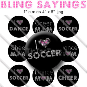 Bling Sayings Bottle Cap Images I Heart Soccer Dance Cheer Mom Digital