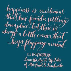 ... is always a little corner that keeps flapping around. ~E.L. Konigsburg