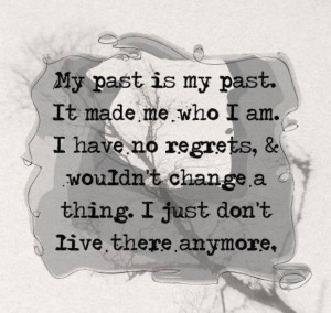 ... no regrets, & wouldn't change a thing.I just dont live there anymore