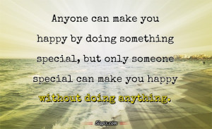 Only someone special   Quotes on Slapix.com