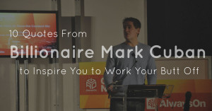 Mark Cuban Quotes Work