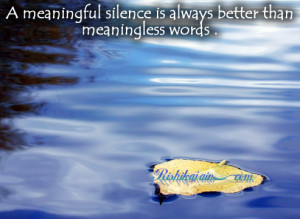 Silence Quotes, pictures, Meaningful quotes, Pictures, Inspirational ...