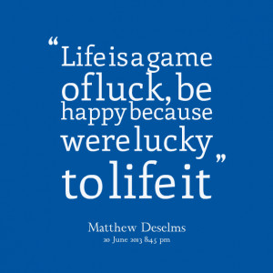 Showing Gallery For Luck Quotes