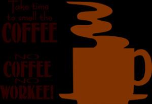 Coffee graphics and sayings