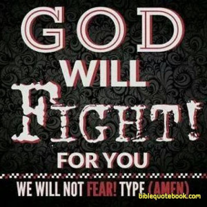 God will Fight for you, Beautiful inspirng picture which says god ...
