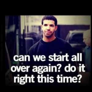 Drake picture quotes relationships
