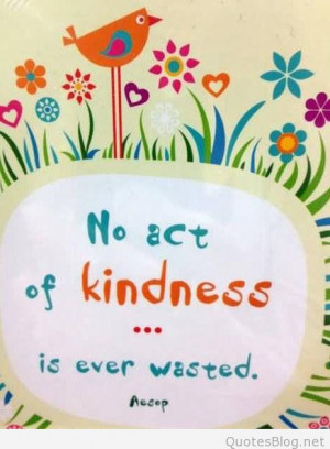 Kind Quotes. Kindness quotes 2015 collection.