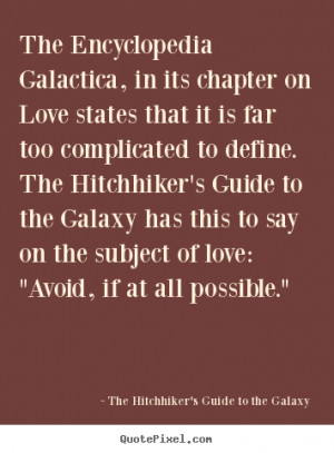 The Hitchhiker's Guide To The Galaxy poster quotes - The encyclopedia ...