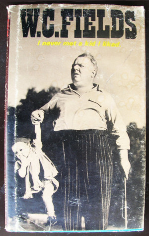 ... Sayings by W. C. Fields with Movie Photo Stills - 1970 Vintage Book