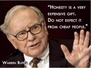 -BuffetHonesty-is-a-very-expensive-gift-Famous-People-Quotes-Quotes ...