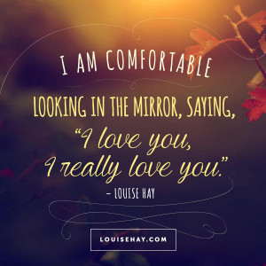 louise-hay-quotes-mirror-work-i-love-you.jpg