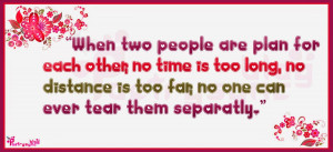 When two people are plan for each other, no time is too long, no ...