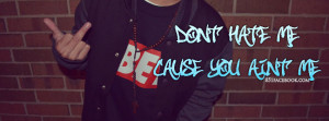... hater dont hate me facebook timeline cover for fb Gangster Quotes